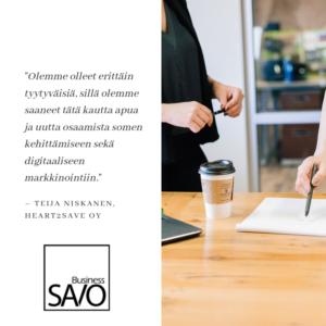 """""""Olemme olleet erittäin tyytyväisiä, sillä olemme saanett tätä kautta apua ja uutta osaamista somen kehittämiseen sekä digitaaliseen markinointii."""" -Teija Niskanen, Heart2Save Oy"""